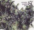 ASK: Acoustic Quartet 2006