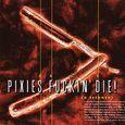 PixiesFuckinDie