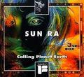 Sun Ra: Calling Planet Earth