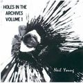 Neil Young: Holes in the Archives, Volume 1