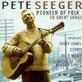 Pete Seeger: Pioneer of Folk