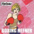 Hefner: Boxing Hefner