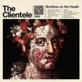 The Clientele: Bonfires on the Heath