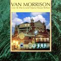 Van Morrison: Live at the Grand Opera House Belfast