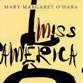 Mary Margaret O'Hara: Miss America