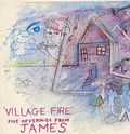 James: Village Fire