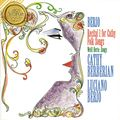 Cathy Berberian, Luciano Berio: Recital I for Cathy, Folk Songs, Three songs by Kurt Weill