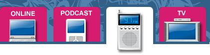 Online, radio, podcast, TV